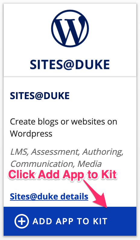 Site@Duke option in the Kits App Store with Add App to Kit